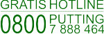 GRATIS HOTLINE 0800 PUTTING (0800 7 888 464)